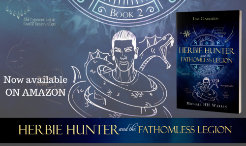 Herbie Hunter and the Fathomless Legion Last Generation Book 2